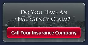 do you have an emergency claim? Call your insurance company.